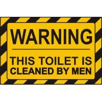 Табела или стикер ВНИМАНИЕ THIS TOILET IS CLEANED BY MEN модел 24400
