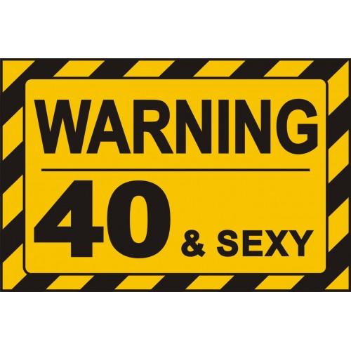 Табела или стикер ВНИМАНИЕ 40 adn SEXY модел 24401