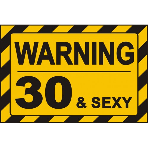 Табела или стикер ВНИМАНИЕ 30 adn SEXY модел 24402