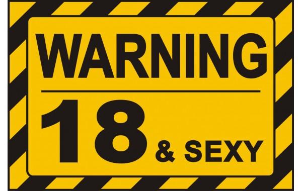 Табела или стикер ВНИМАНИЕ 18 adn SEXY модел 24403