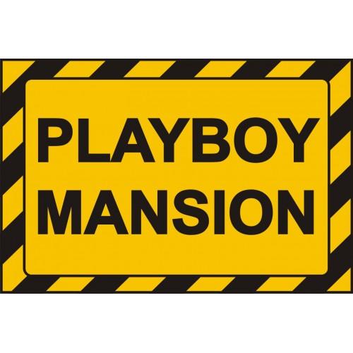 Табела или стикер PLAYBOY MANSION модел 24406